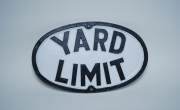 Oval Yard Limit Sign