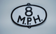 Oval 8 M.P.H. Sign